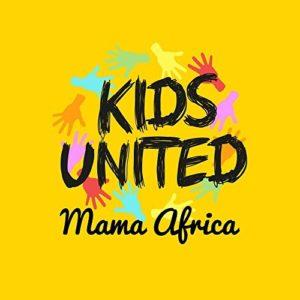 Télécharger le single Kids United Mama Africa (feat. Angélique Kidjo et Youssou Ndour)