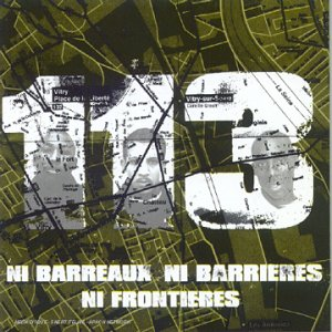 Acheter l'album Ni Barreaux Ni Barrieres Ni Frontieres de 113