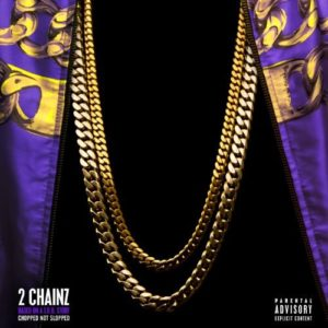 Télécharger l'album Based On A T.R.U. Story (Chopped Not Slopped) [Explicit] de 2 Chainz