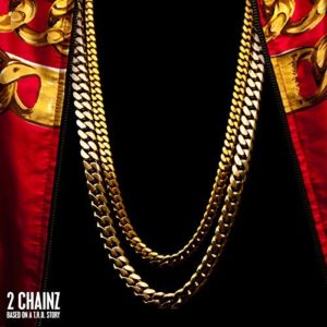 Télécharger l'album Based On A T.R.U. Story (Deluxe) [Clean] de 2 Chainz