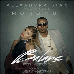 Télécharger le single Balans (French Version) d'Alexandra Stan , Mohombi et Marc Mysterio