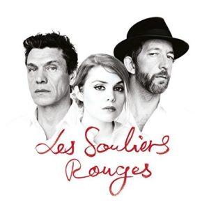 Télécharger l'album Les souliers rouges d'Arthur H, Cœur De Pirate et Marc Lavoine
