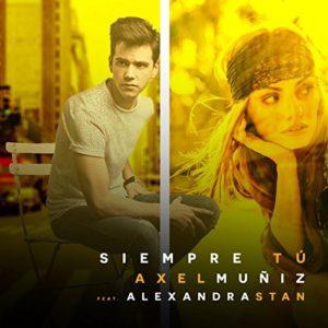 Télécharger le single Siempre Tú (feat. Alexandra Stan) d'Axel Muñiz
