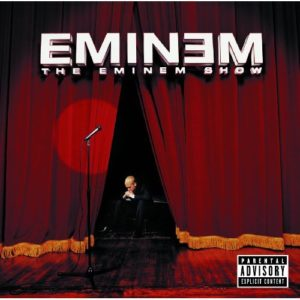 Télécharger l'album The Eminem Show (Explicit Version) [Explicit] d'Eminem