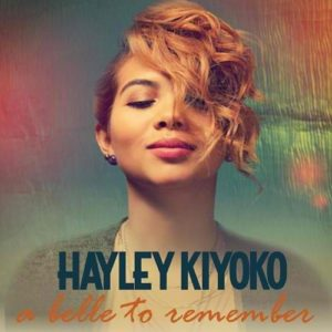 Télécharger l'album A Belle to Remember de Hayley Kiyoko