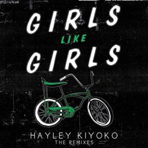 Télécharger l'album Girls Like Girls (Remixes) de Hayley Kiyoko