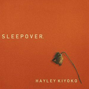 Télécharger le single Sleepover de Hayley Kiyoko