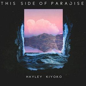 Télécharger le single This Side of Paradise de Hayley Kiyoko