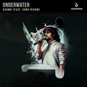 Télécharger le single Underwater de KSHMR ft. Sonu Nigam