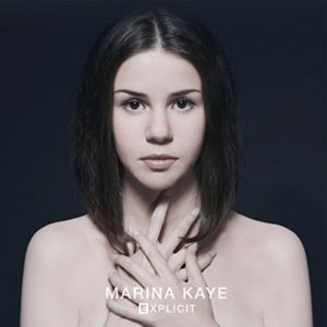 Télécharger l'album Explicit de Marina Kaye
