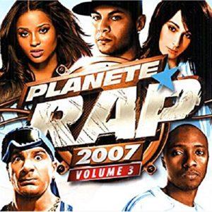 Acheter la compilation Planète Rap 2007 / Vol.3 (CD + DVD)