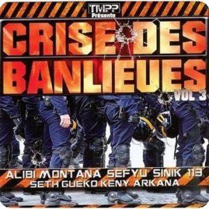 Acheter le CD de T'As Ma Parole Prod Présente : Crise Des Banlieues Vol.3 Feat.Keny Arkana, Alibi Montana, Sefyu, Sin