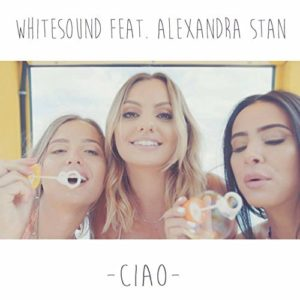 Télécharger le single Ciao de Whitesound feat. Alexandra Stan