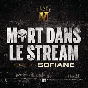 Télécharger le single Mort dans le stream [Explicit] de Black M feat. Sofiane