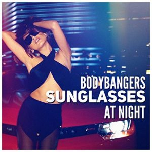 Télécharger le single Sunglasses at Night (Radio Edit) des Bodybangers