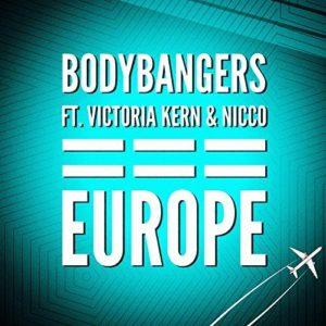 Télécharger l'album Europe des Bodybangers feat. Victoria Kern & Nicco