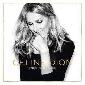 Télécharger le single Encore un soir (Radio Edit) de Céline Dion