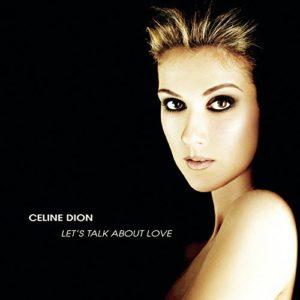 Télécharger l'album Let's Talk About Love de Céline Dion