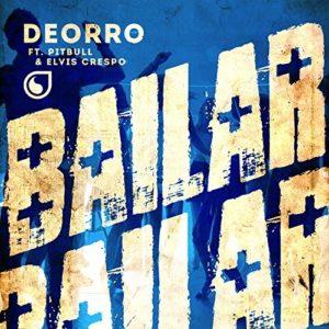 Télécharger le single Bailar (feat. Pitbull, Elvis Crespo) de Deorro