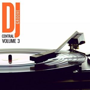 Télécharger la compilation Dj Central - Grooves, Vol. 3
