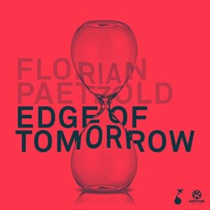 Télécharger le single Edge of Tomorrow de Florian Paetzold