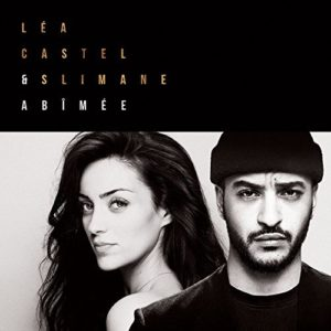 Télécharger le single Abimée (feat. Slimane) de Léa Castel