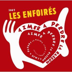 Télécharger le single Les Enfoirés Aimer A Perdre La Raison