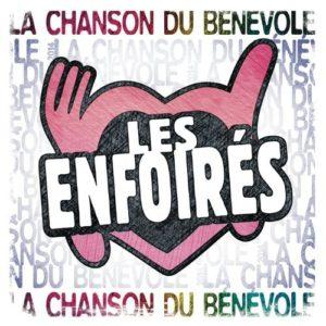 Télécharger le single Les Enfoirés La chanson du bénévole