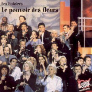 Télécharger le single Les Enfoirés Le Pouvoir Des Fleurs
