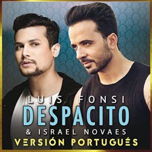 Télécharger le single Despacito (Versión Portugués) de Luis Fonsi & Israel Novaes