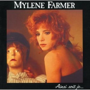 Télécharger l'album Ainsi Soit Je de Mylène Farmer