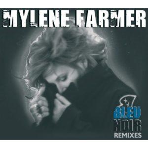 Télécharger l'album Bleu Noir Remixes de Mylène Farmer