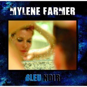 Télécharger l'album Bleu Noir de Mylène Farmer