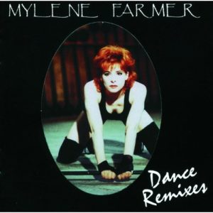 Télécharger le double album Dance Remixes de Mylène Farmer