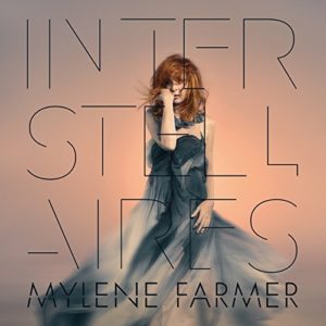 Télécharger l'album Interstellaires de Mylène Farmer