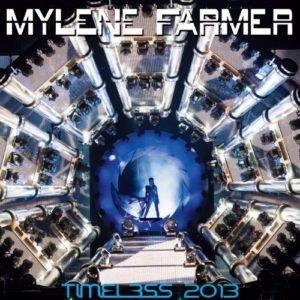 Télécharger l'albumTimeless 2013 de Mylène Farmer