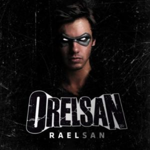Télécharger le single Raelsan d'OrelSan