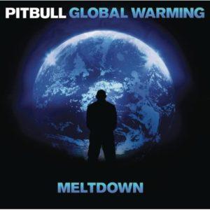 Télécharger l'album Global Warming: Meltdown (Deluxe Version) [Explicit] de Pitbull