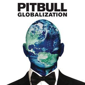 Télécharger l'album Globalization [Explicit] de Pitbull