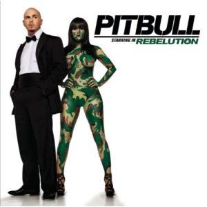Télécharger l'album Starring In Rebelution [Clean] de Pitbull