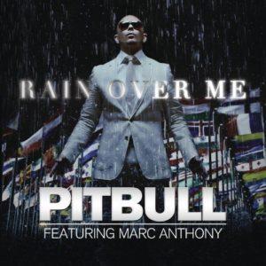 Télécharger le single Rain Over Me de Pitbull feat. Marc Anthony