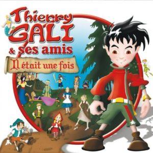 Télécharger l'album Il était une fois de Thierry Gali