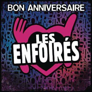 Télécharger l'album Bon anniversaire les Enfoirés (Live)