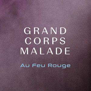 Télécharger le single Au feu rouge de Grand Corps Malade