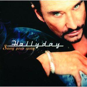 Télécharger l'album Sang Pour Sang de Johnny Hallyday