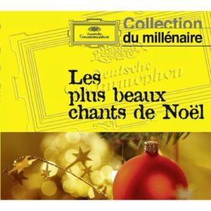 Télécharger l'album Les Plus Beaux Chants Et Mélodies De Noël