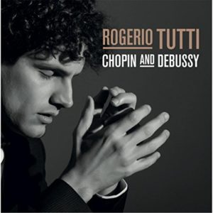 Télécharger l'album Chopin and Debussy de Rogerio Tutti