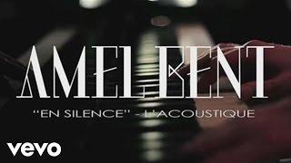 Amel Bent – En silence (version acoustique)