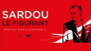 Michel Sardou – Le Figurant  (clip audio et paroles)
