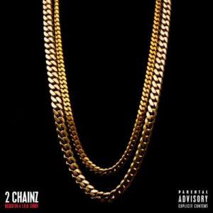 Télécharger l'album Based On A T.R.U. Story [Explicit] de 2 Chainz